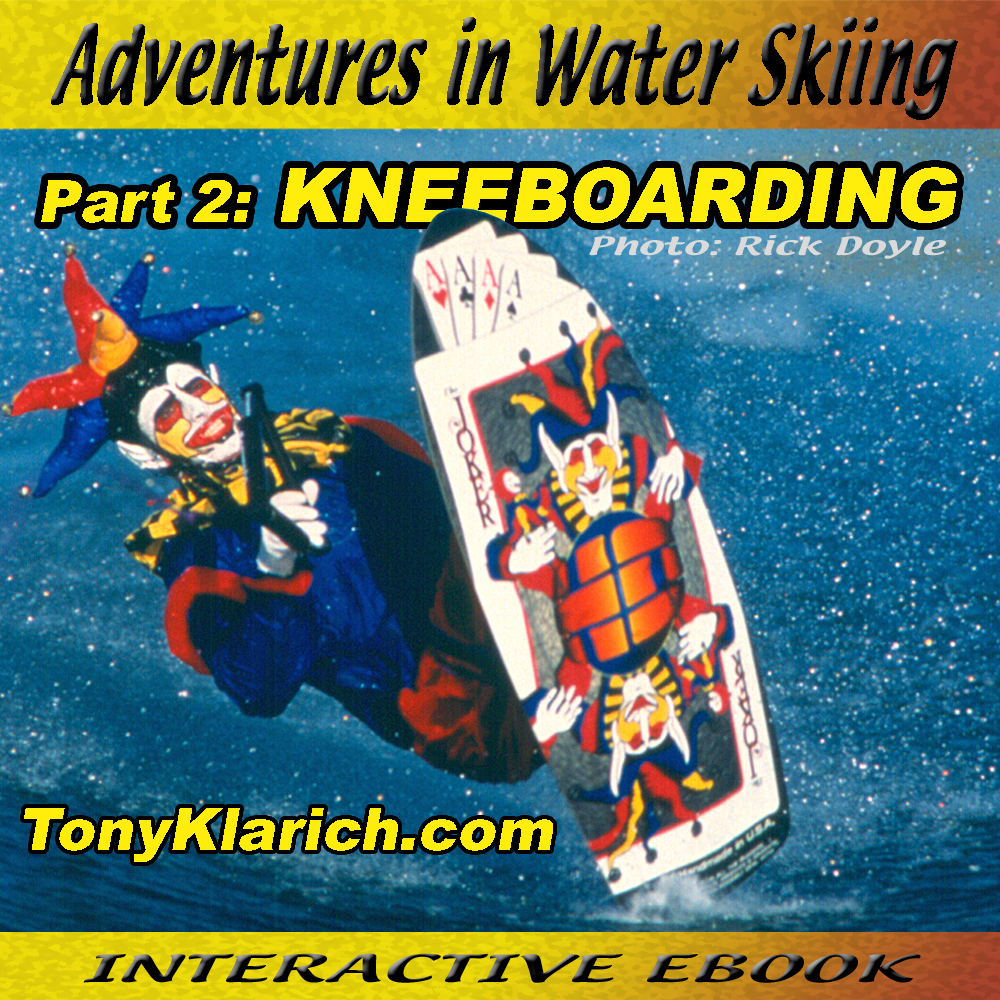tony-klarich-adventures-in-kneeboarding-cover